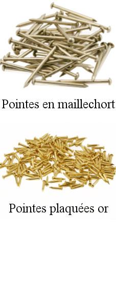 Clous pour la maroquinerie : pointes en maillechort et en or
